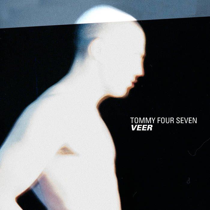 Tommy Four Seven – Veer