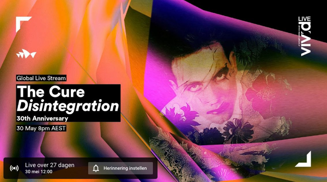 The Cure to livestream final performance 'Disintegration 30 anniversary' tour (Sydney Opera House - 30th May)