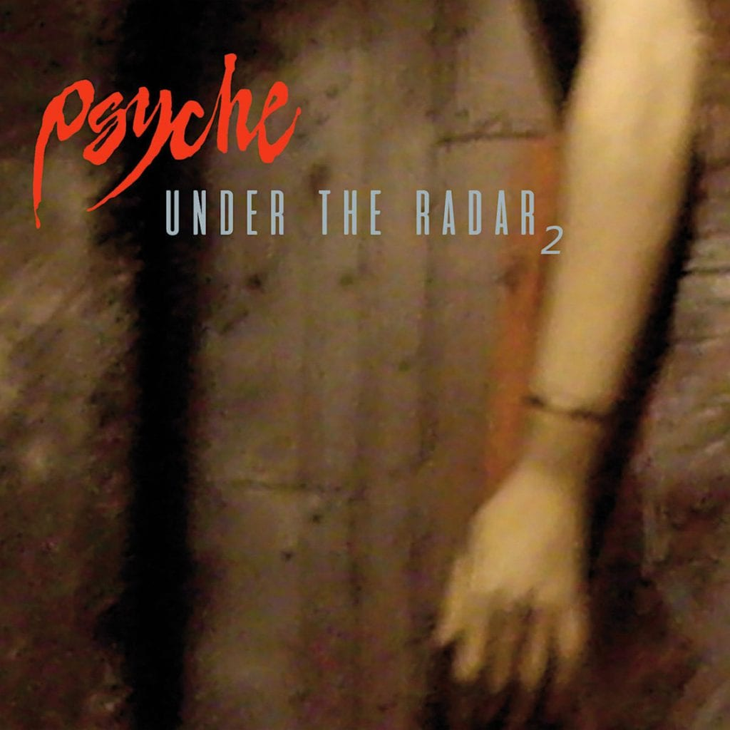 Psyche releases rarities album'Under the Radar 2'