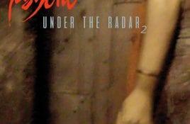 Psyche releases rarities album 'Under the Radar 2'