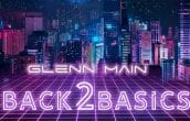 Glenn Main - Back 2 Basics