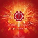 People Theatre – Chapter II / Staring At The Sun
