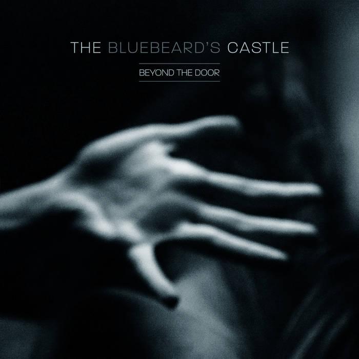 The Bluebeard's Castle – Beyond The Door