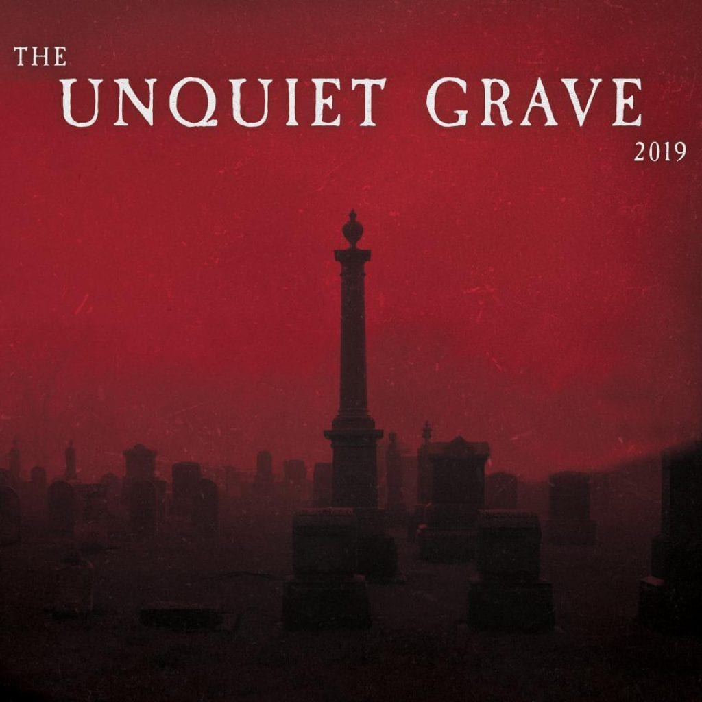 Cleopatra Records to release'The Unquiet Grave 2019' compilation