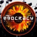 Waiting For Words – Egocracy