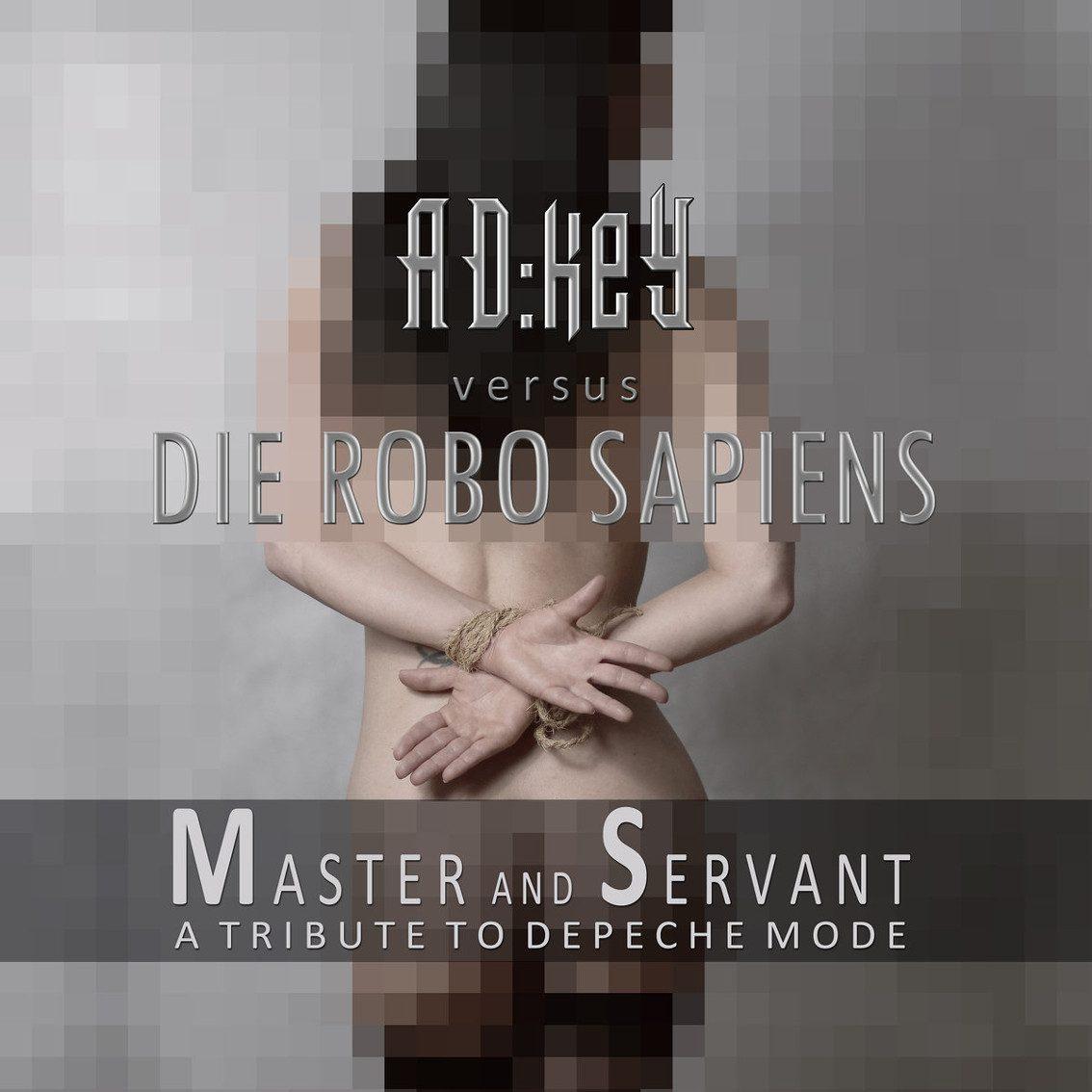 Brand new Depeche Mode tribute EP 'Master and Servant' by AD:keY vs. Die Robo Sapiens has Jurgen Engler on vocals