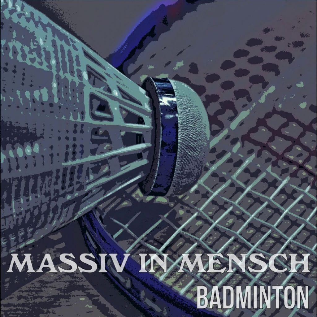 Massiv in Mensch return with'Badminton' single on July 29