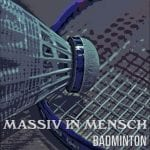Massiv in Mensch return with 'Badminton' single on July 29