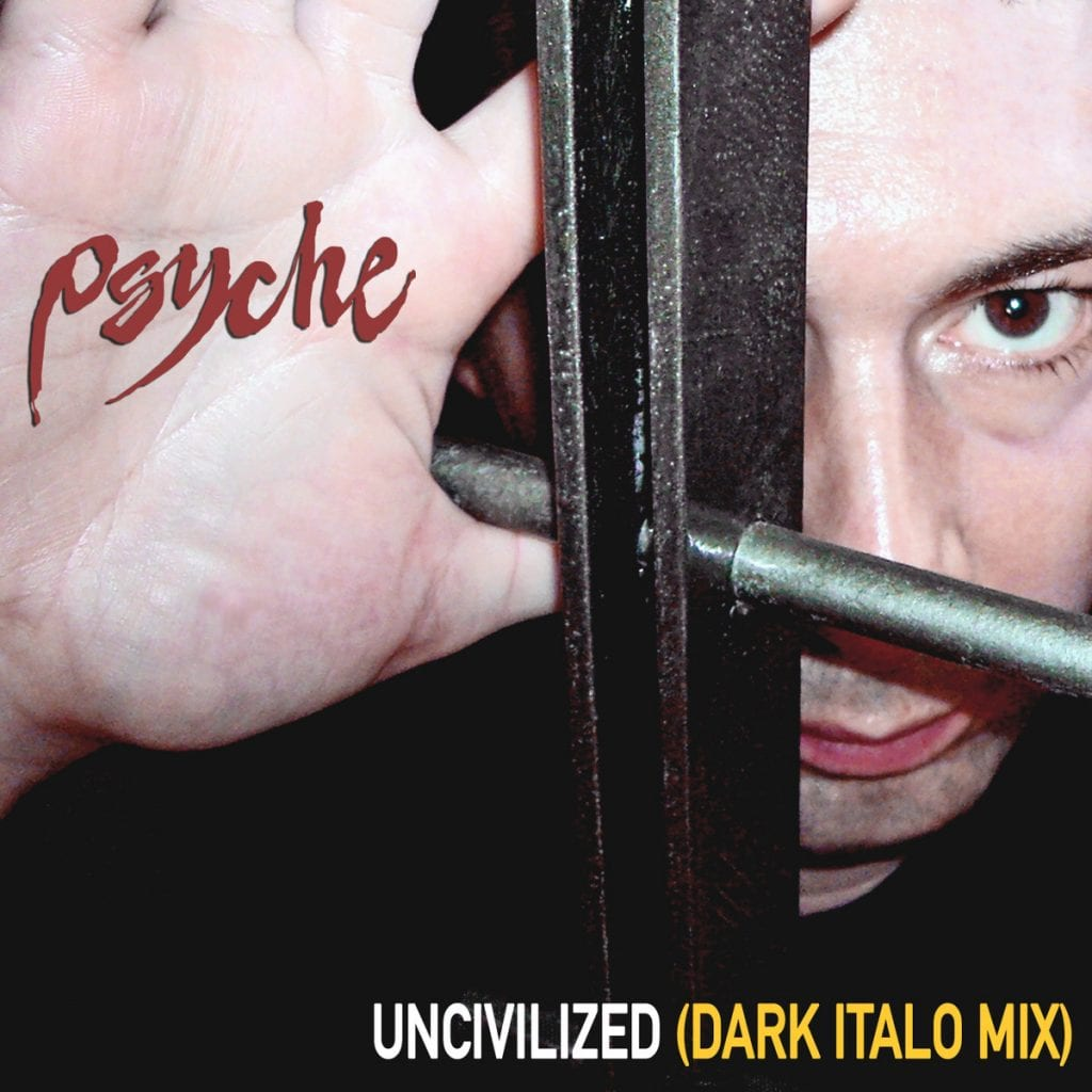 EXCLUSIVE: Remix of Psyche's cult classic'Uncivilized' now available for streaming via Side-Line