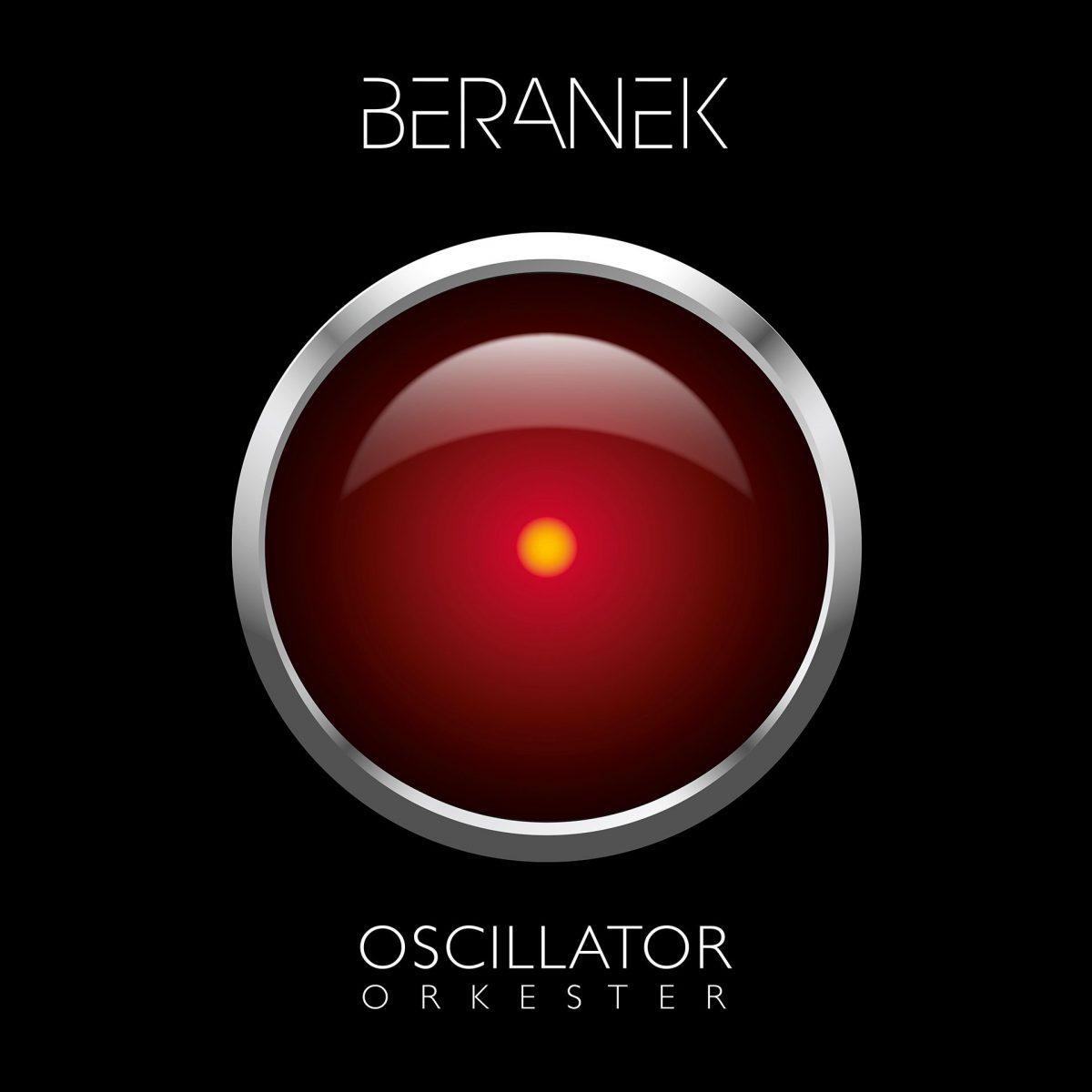 Beranek - Oscillator Orkester