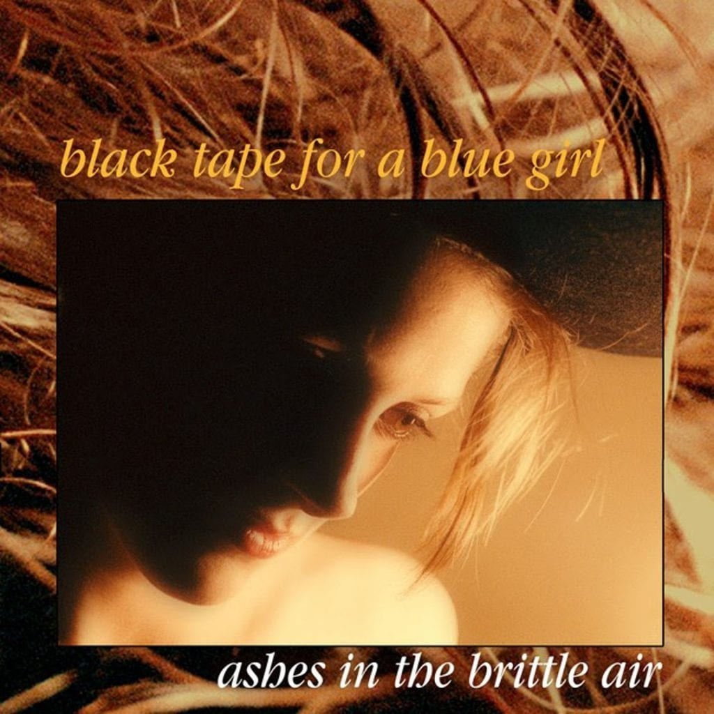 Black Tape for a Blue Girl announces crowdfunding campaign for 30th Anniversary reissue of'Ashes in the brittle air'