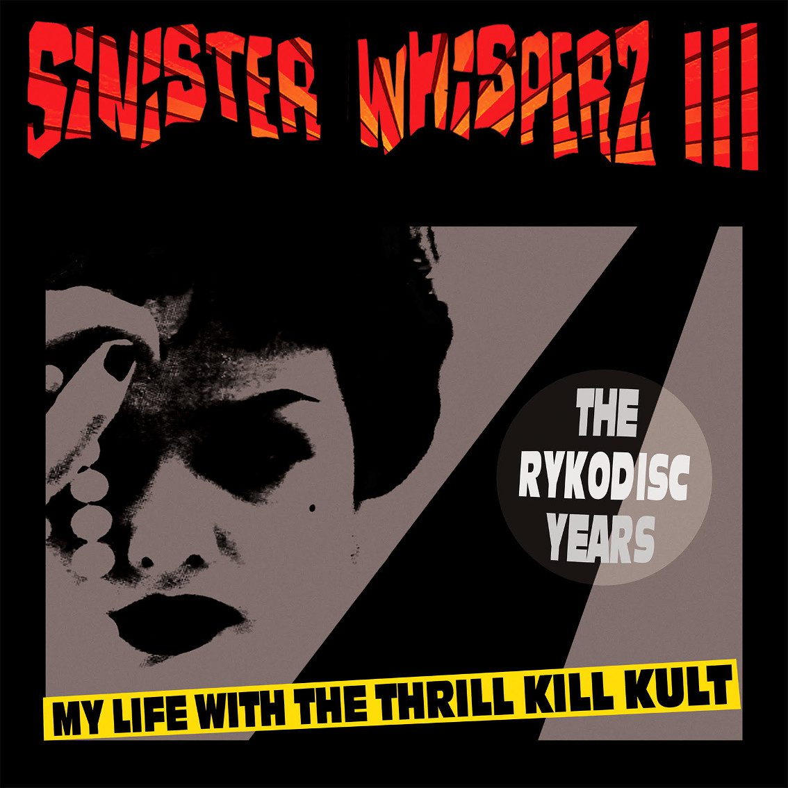 My Life With The Thrill Kill Kult to release 3rd installment in retrospective Sinister Whisperz series: 'The Rykodisc Years'