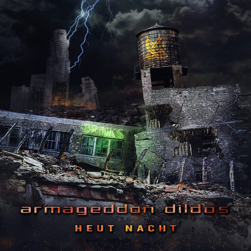 Armageddon Dildos launch 7-track download EP via Bandcamp:'Heut Nacht'