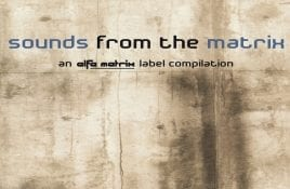 Alfa Matrix releases all much sought after 21 'Sounds From The Matrix' volumes on Bandcamp for the very first time