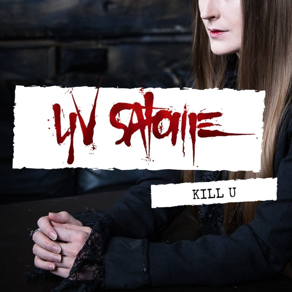 Out now, new song by dark pop/darkwave solo artist Yv Salome:'Kill U'