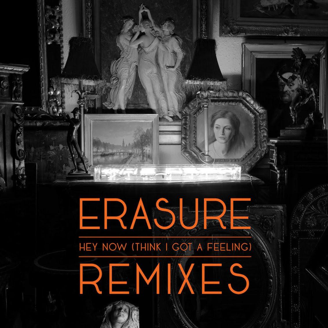 Erasure release new EP feat. remixes of album opener 'Hey Now (Think I Got a Feeling)'