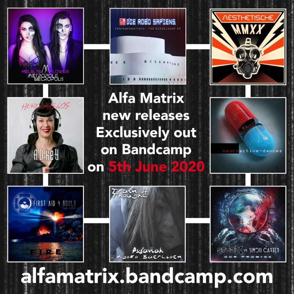 Alfa Matrix releases 8 new digital releases exclusively on Bandcamp incl. AD:keY, Aesthetische, Die Robo Sapiens, First Aid 4 Souls, Helalyn Flowers, Neuroactive, Psy'Aviah and Studio-X vs. Simon Carter