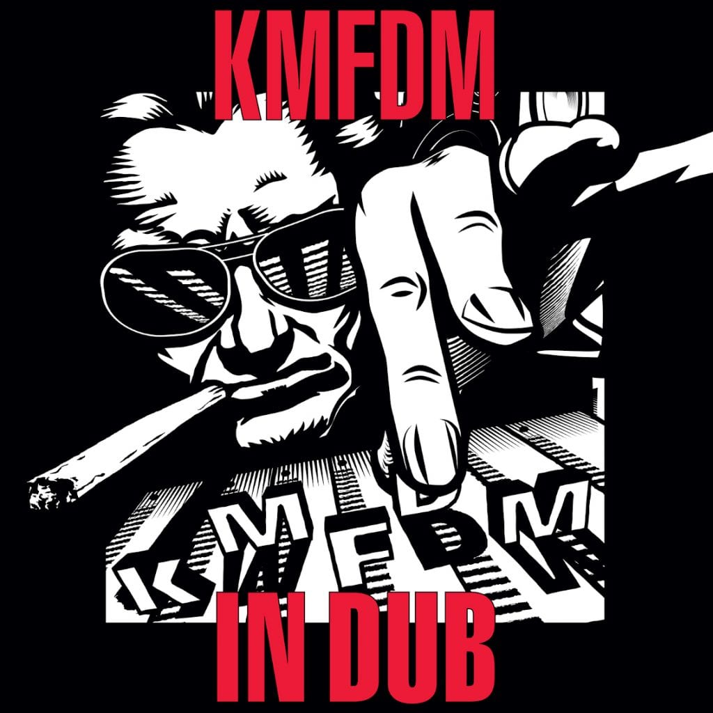 KMFDM reinterpretes back catalogue hits on'In Dub'