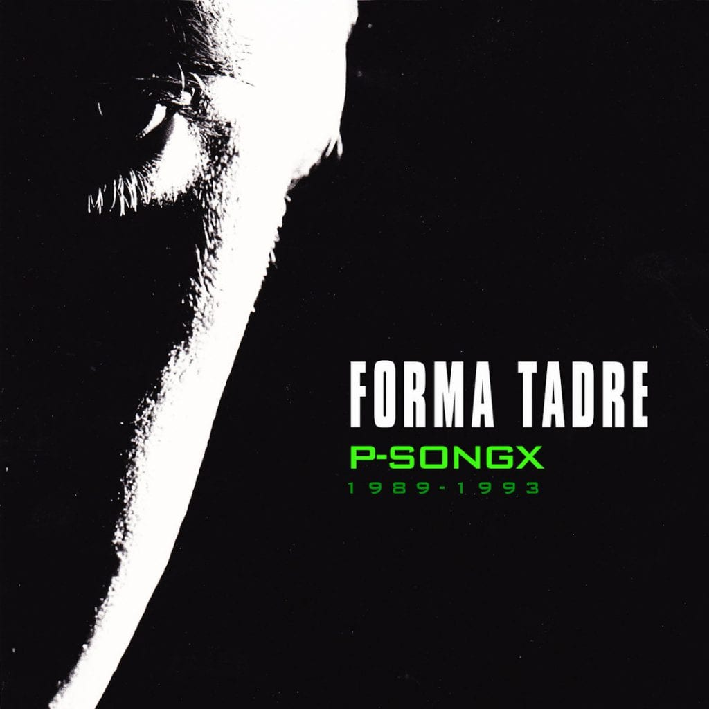 Forma Tadre releases'P-Songx, the hidden path' - the songs that almost never had seen the light of day