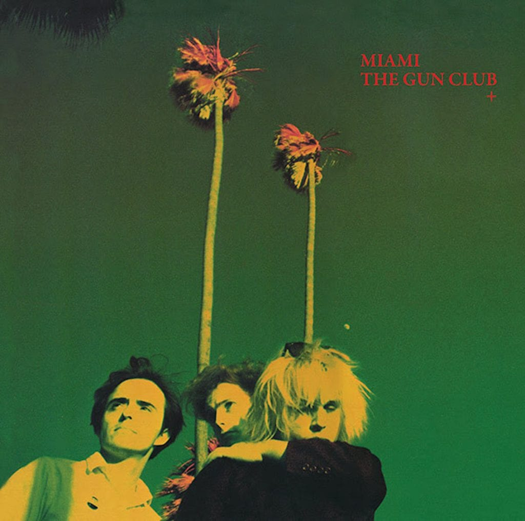 Post-punk cult act The Gun Club sees 1982 album'Miami' re-released with previously unreleased bonus material