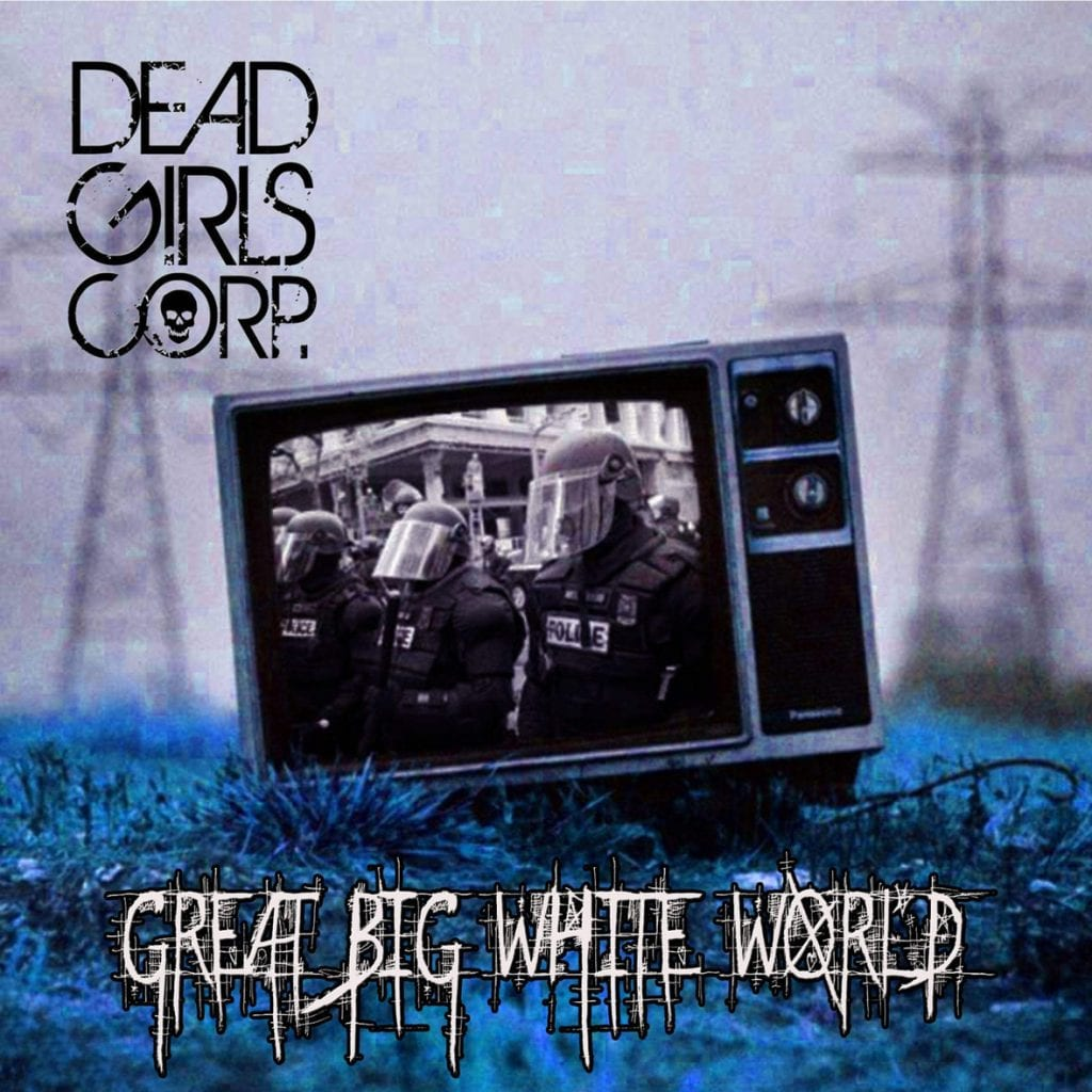Dead Girls Corp. release cover of 1998 Marilyn Manson single'Great Big White World'