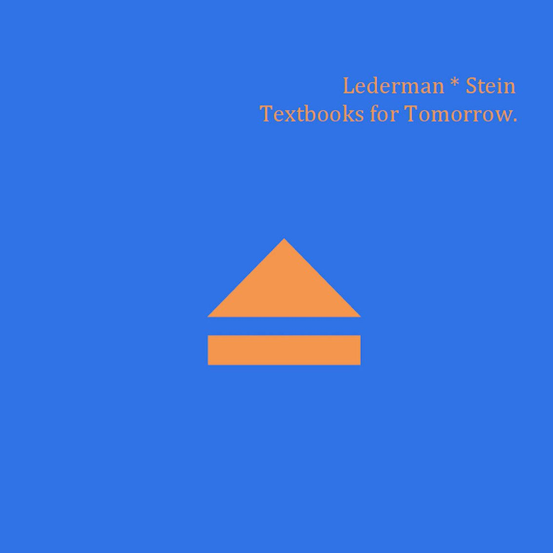 Jean-Marc Lederman and Erik Stein form Lederman * Stein project and release 'Textbooks for Tomorrow' digital EP