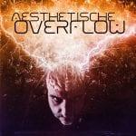 Aesthetische lands brand new EP: 'Overflow'
