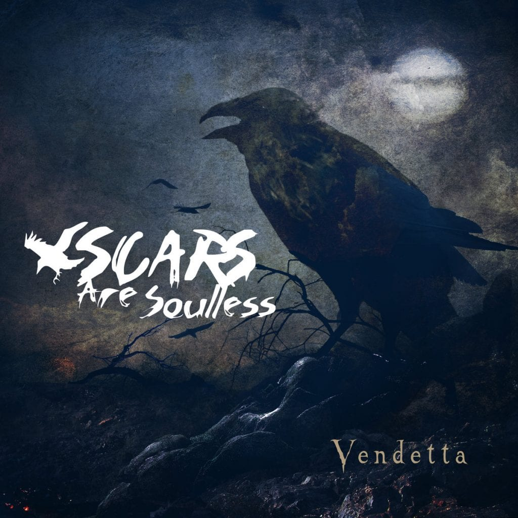 The lost Scars Are Soulless album'Vendetta' finally gets release 9(!) years after being recorded
