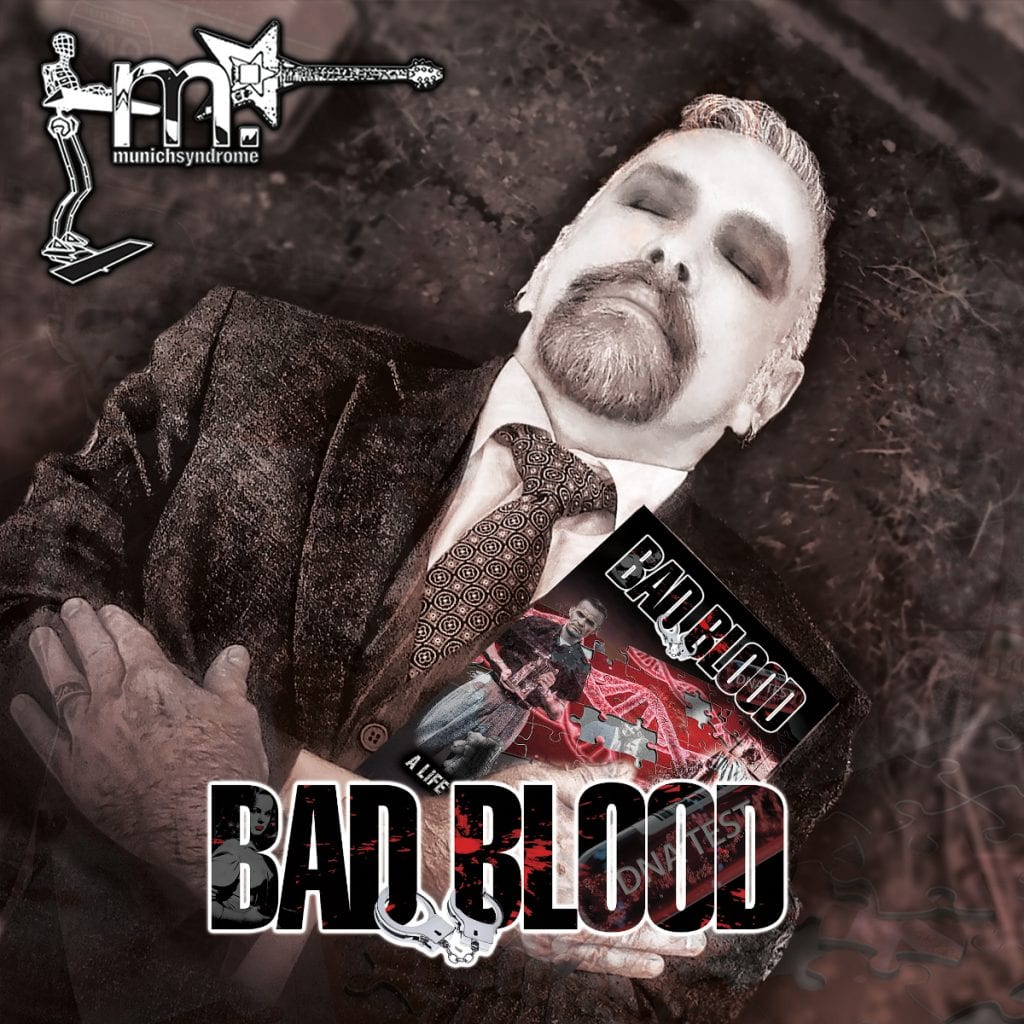 Munich Syndrome back with 11th album 'Bad Blood' - check the previews