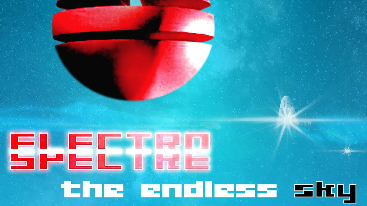 Electro Spectre - The Endless Sky