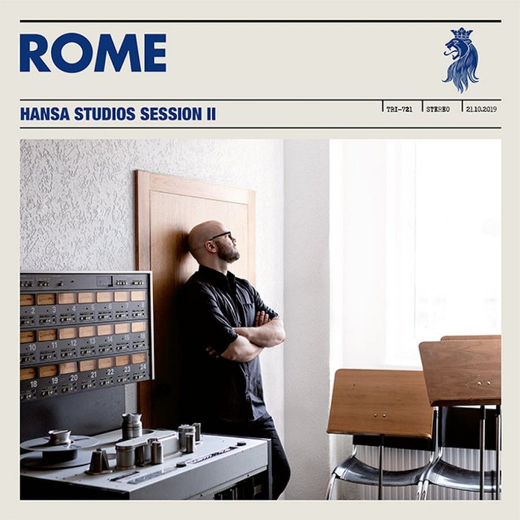 Rome to release second installment'Hansa Studios Session' at the end of April