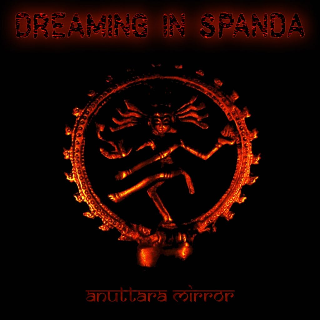The German IDM industrial act Dreaming in Spanda is back with an all new EP,'Anuttara Mirror'