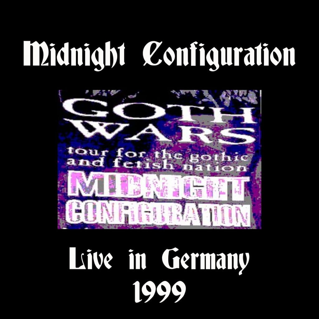 Midnight Configuration releases 'Live In Germany 1999' download album