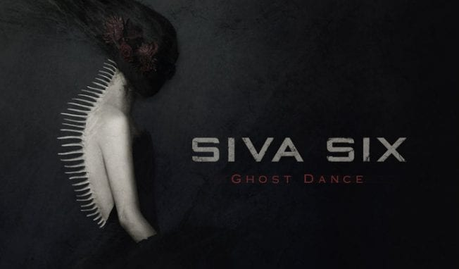 Siva Six returns with a brand new single and video, 'Ghost Dance', breaking 3 years of silence
