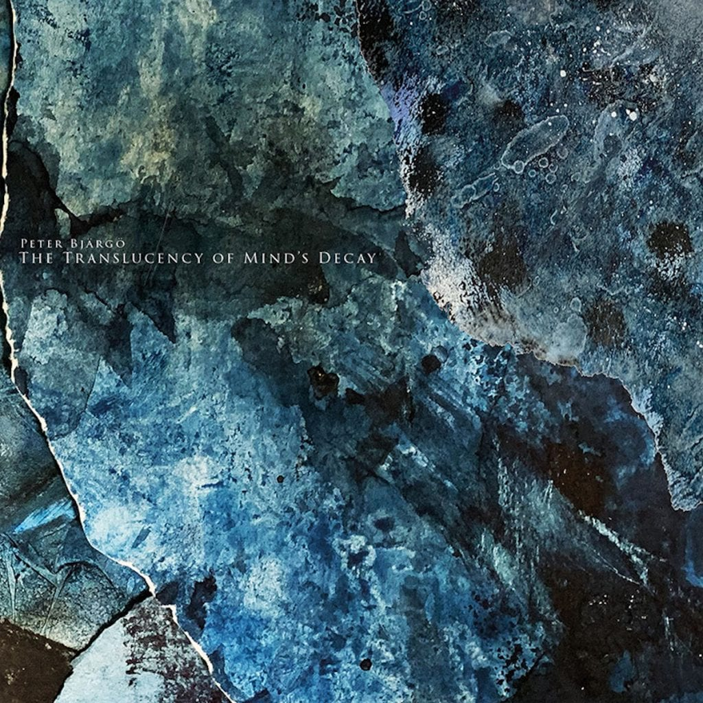 Dark ambient artist Peter Bjärgö returns with'The Translucency Of Mind's Decay'