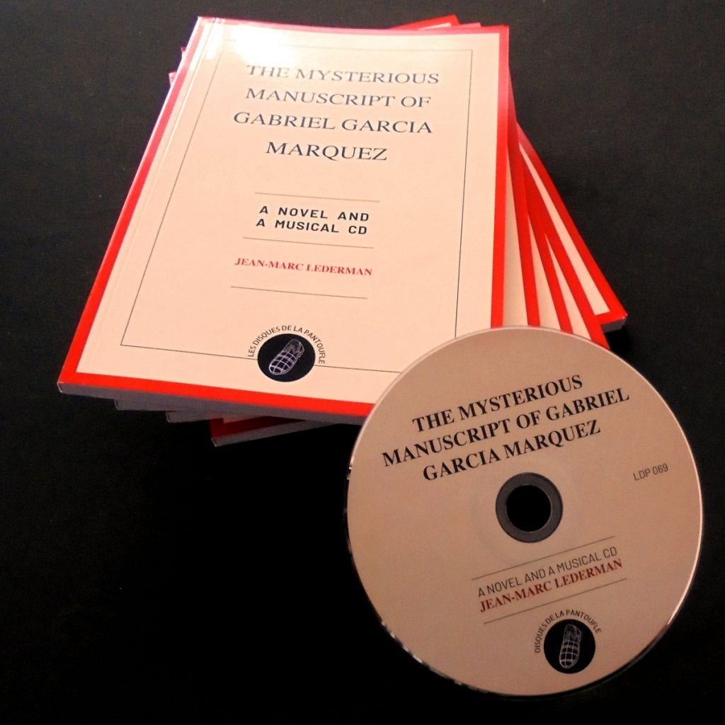 New electronica release for Jean-Marc Lederman lands in the shops:'The Mysterious Manuscript of Gabriel Garcia Marquez'
