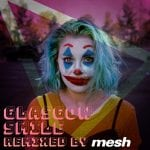 Mesh-remix of latest Covered in Snow single 'Glasgow Smile'