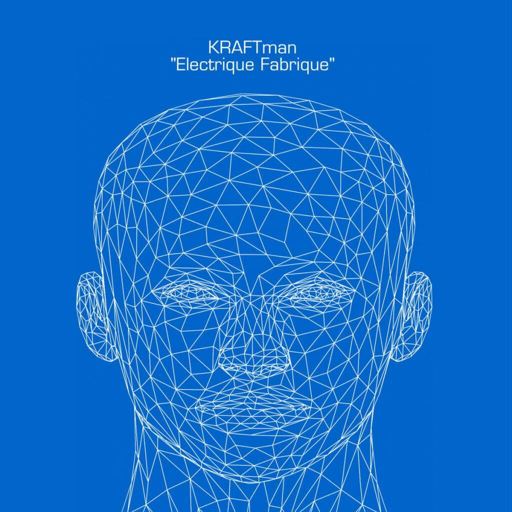 KRAFTman ready to release'Electrique Fabrique' - a clear sonically inspired hommage to Kraftwerk