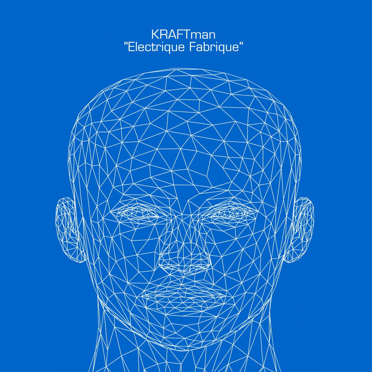 KRAFTman ready to release 'Electrique Fabrique' - a clear sonically inspired hommage to Kraftwerk