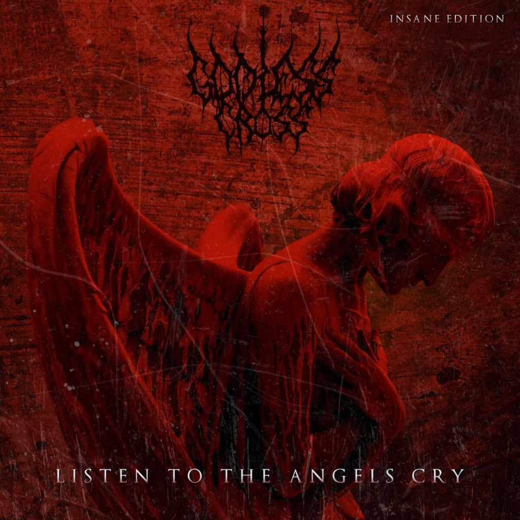 Godless Cross back with all new extended download EP:'Listen To The Angels Cry (Insane Edition)