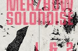 Merzbow sees two legendary tapes released on (double)CD for the very first time: 'Solonoise 1&2'
