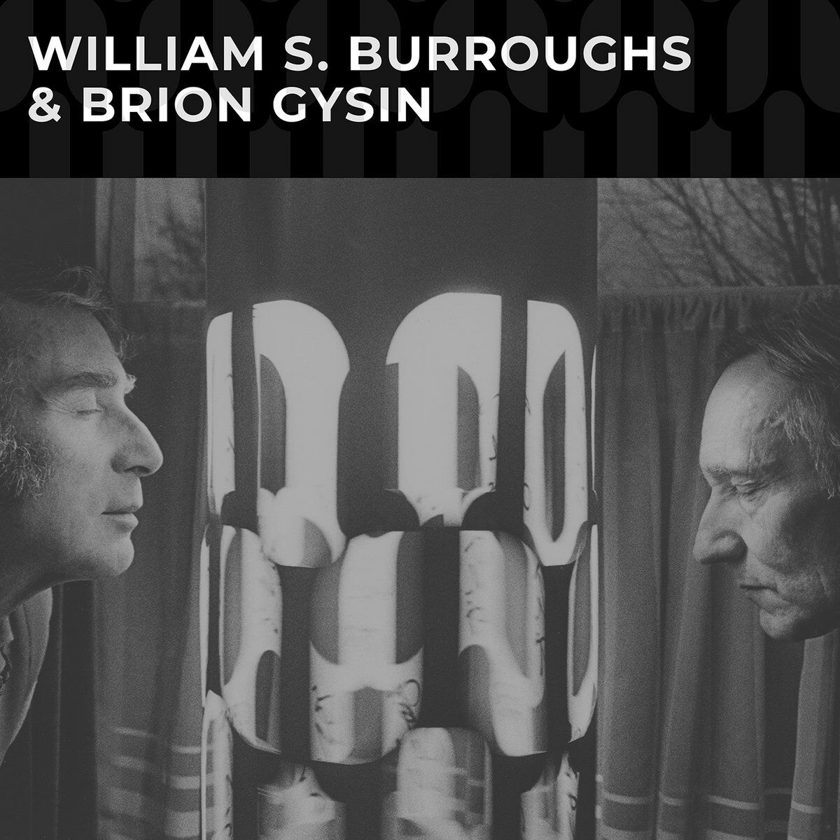 William S. Burroughs & Brion Gysin see 1982 live readings and more released on vinyl