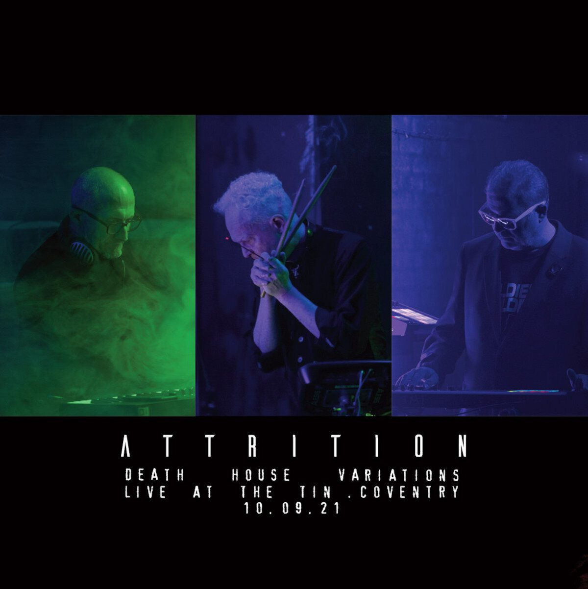 Attrition releases live album 'Death House Variations' recorded live at The Tin in Coventry on September 10