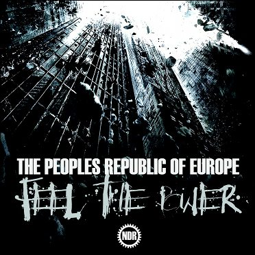 New'Feel The Power' album by The Peoples Republic Of Europe out now