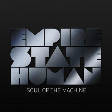 Empire State Human announce new album:'Soul of the Machine'