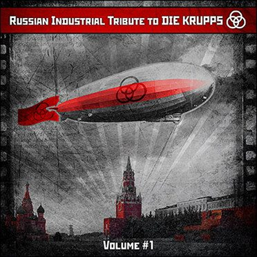 'Russian Industrial Tribute to Die Krupps' out soon via Artificial Sun