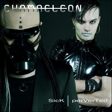 Chamaeleon debut with'SicK | perVerTed'